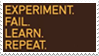 - Stamp: Experiment. Fail. Learn. Repeat. - by ChicaTH