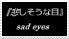 - Stamp: Sad eyes. - by ChicaTH