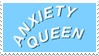- Stamp: Anxiety Queen. - by ChicaTH