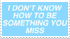 - Stamp: Something you miss. - by ChicaTH