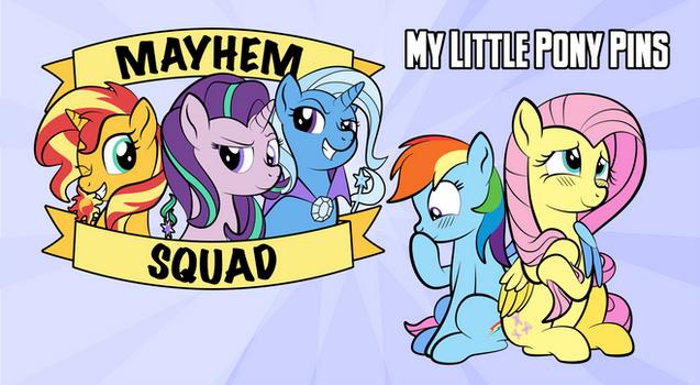 My little pony PINS - Mayhem squad + Flutterdash