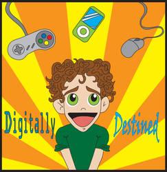 Digitally-Destined by AJKutabear
