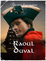 Captain Raoul Duval poster by SolPicador