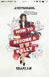 WP Cover 3: How To Become A Kelly. by Kellsyy