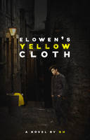 WP Cover 14: Elowen's Yellow Cloth. by Kellsyy