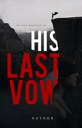 WP Cover 10: His Last Vow.
