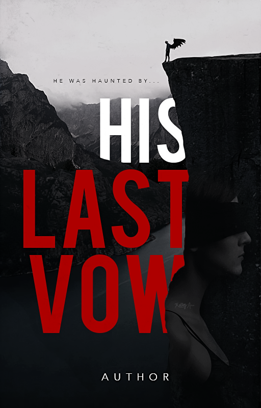 WP Cover 10: His Last Vow. by Kellsyy
