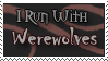 I Run with Werewolves by Minnathwen