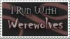 I Run with Werewolves by Minnathwen