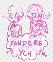 Yandere YCH (1 time use) - closed by MaiaSadoptsNstuff