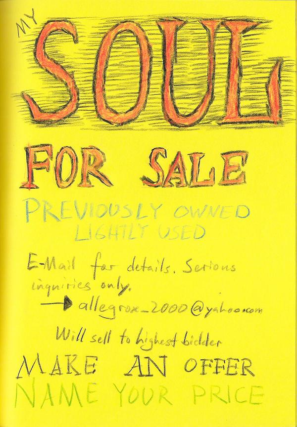 My Soul for Sale by WurdBendur