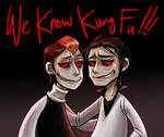 We Know Kung-Fu!!!