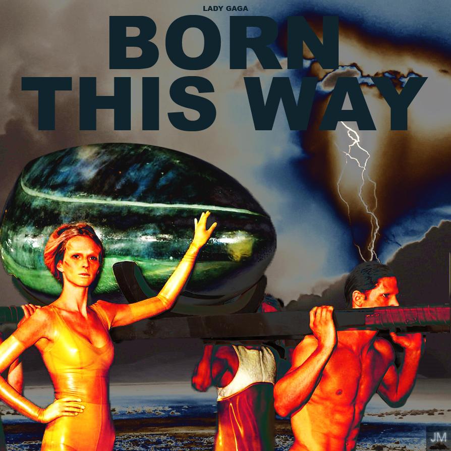 Lady Gaga - Born This Way by