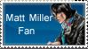 Matt Miller Fan by Isobel-Theroux