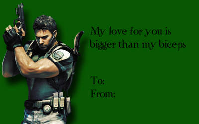 Tacky RE Valentines-Chris Redfield