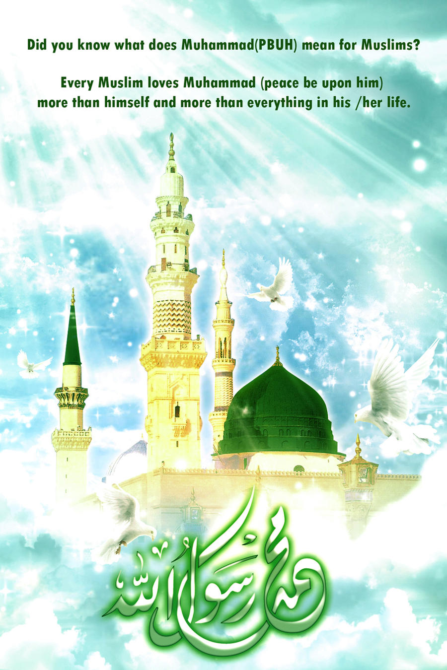 Muhammad (PUBH) Messenger Of Allah by Fatimaweb