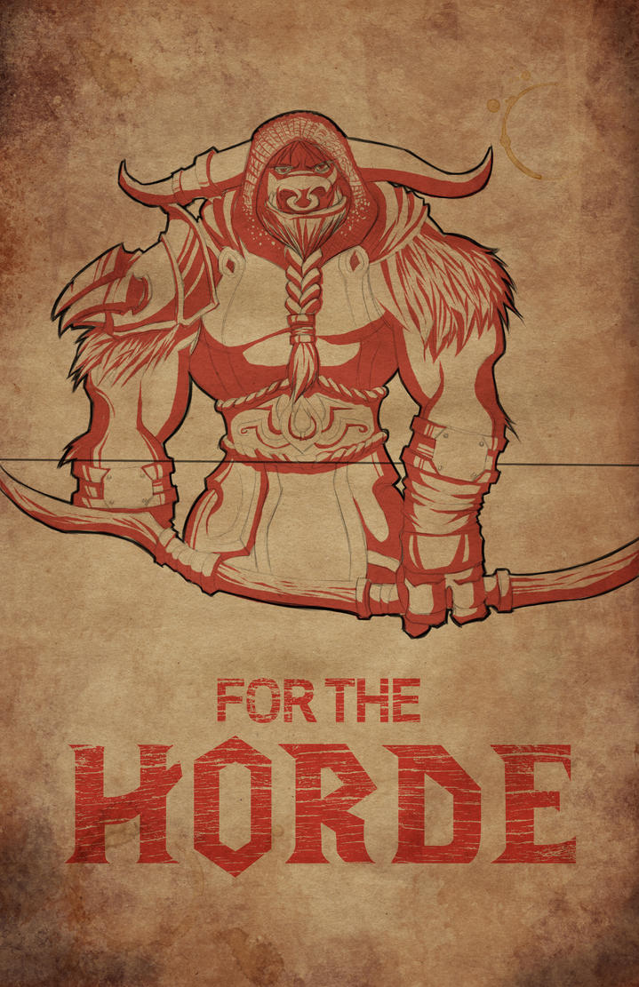 FOR THE HORDE! Tauren Hunter by Paterack