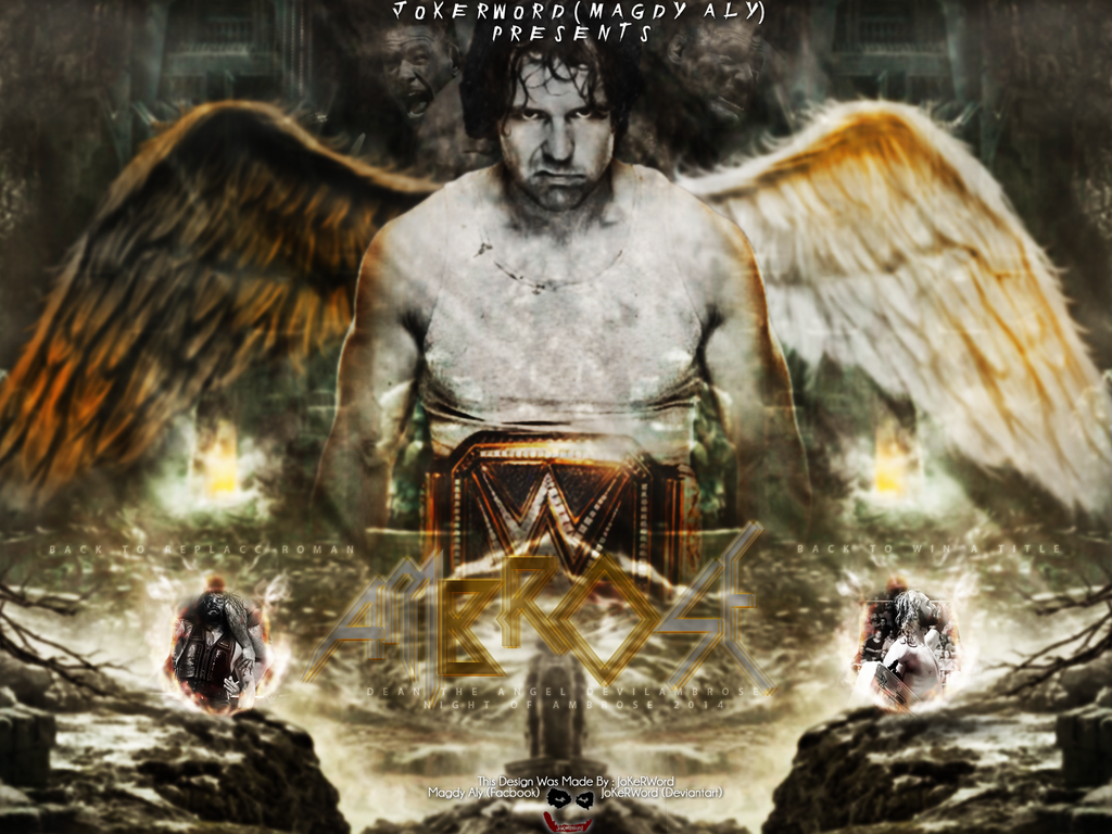 Dean Ambrose NOC Wallpaper By JoKeRWord