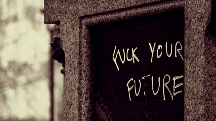 Fuck Your Future by somombo