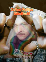 Colton Phillips Mindfuck by coltonphillips
