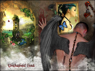 UNCHAINED SOUL by lilithshadows