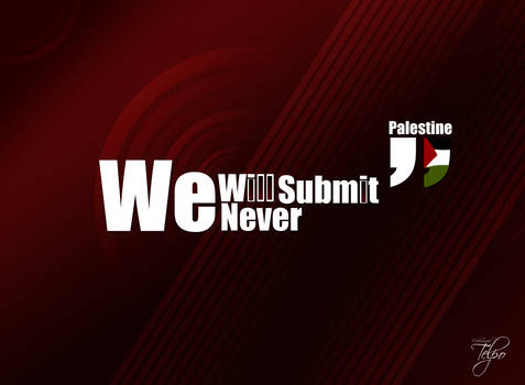 Palestine Never Submit