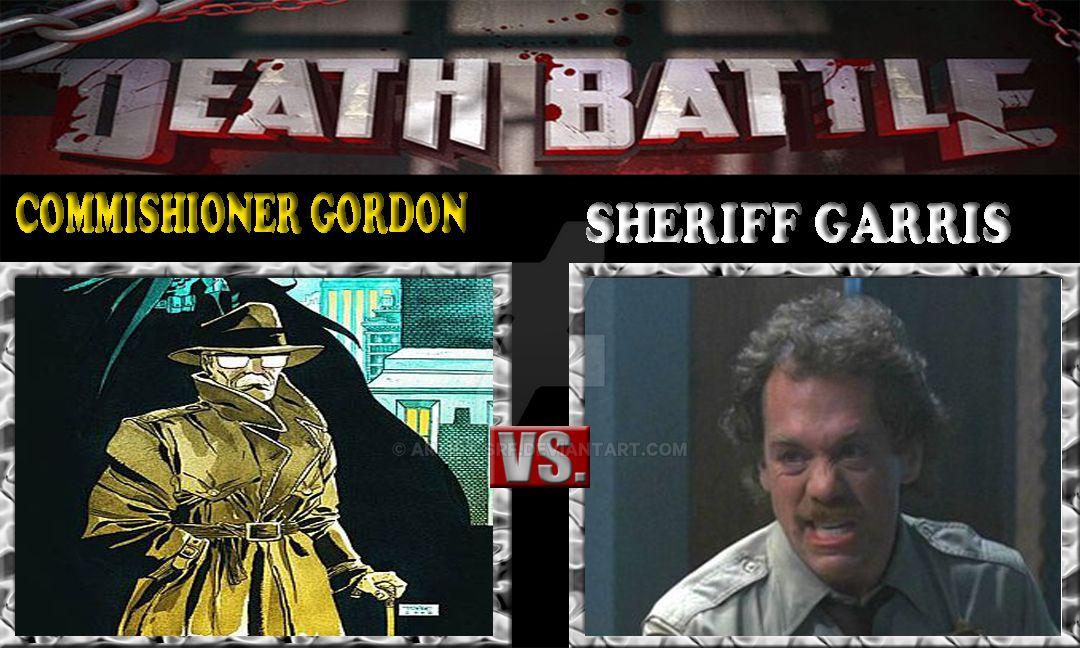 Death Battle:Commishioner Gordon Vs Sheriff Garris by ARTIST-SRF