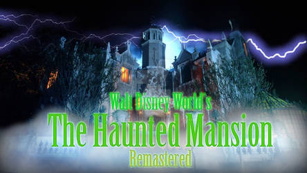 WDW's The Haunted Mansion Remastered Preview