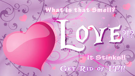 Love Stinks by Tea-Roll