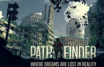 Path Finder - Where dreams are lost in reality by Eugene-Siryk