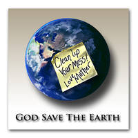 GOD SAVE THE EARTH by josephine101