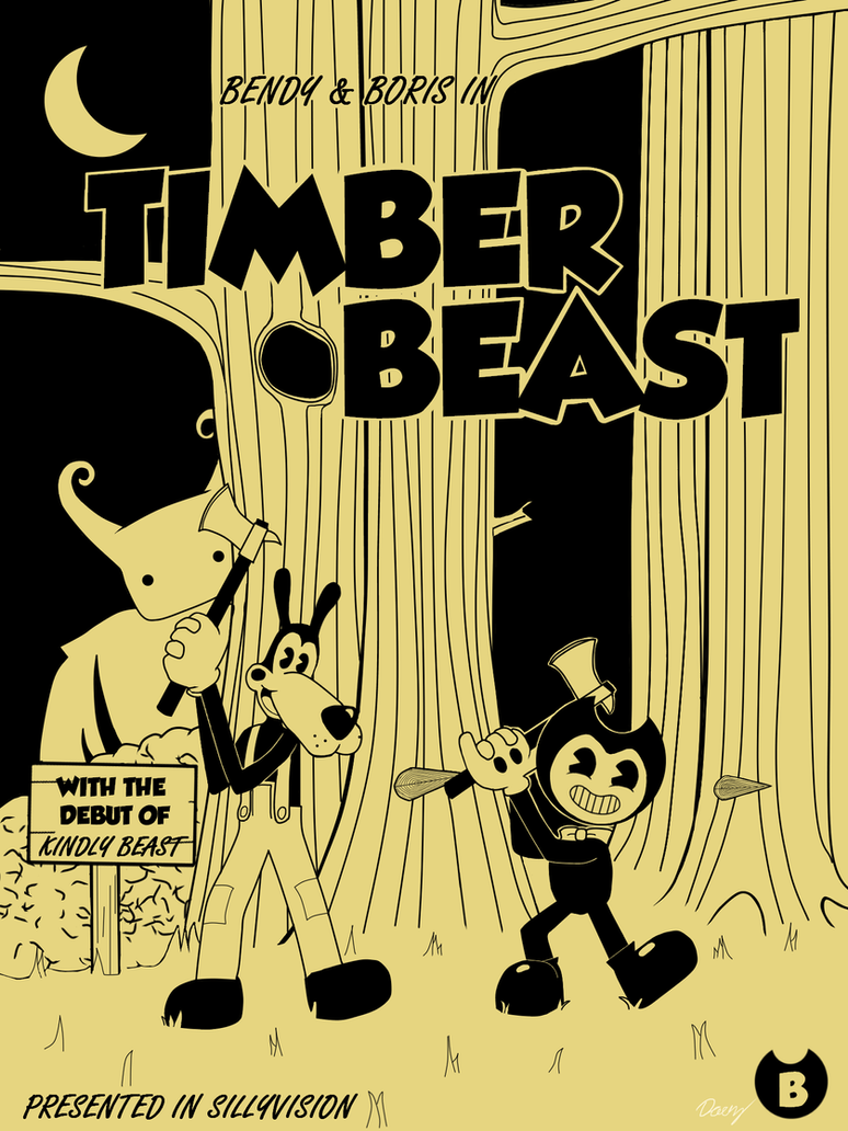 Bendy and Boris in The Timber Beast by T-b0