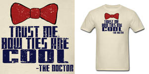 Doctor Who Bow Ties Are Cool Shirt