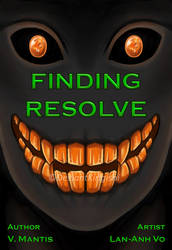 Finding Resolve [Book Cover] by DeviantKirigishi