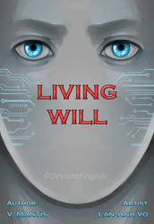 Living Will [Book Cover] by DeviantKirigishi