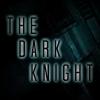 THE DARK KNIGHT by 8xhx8