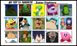 Top 15 Favorite Eater Fighters