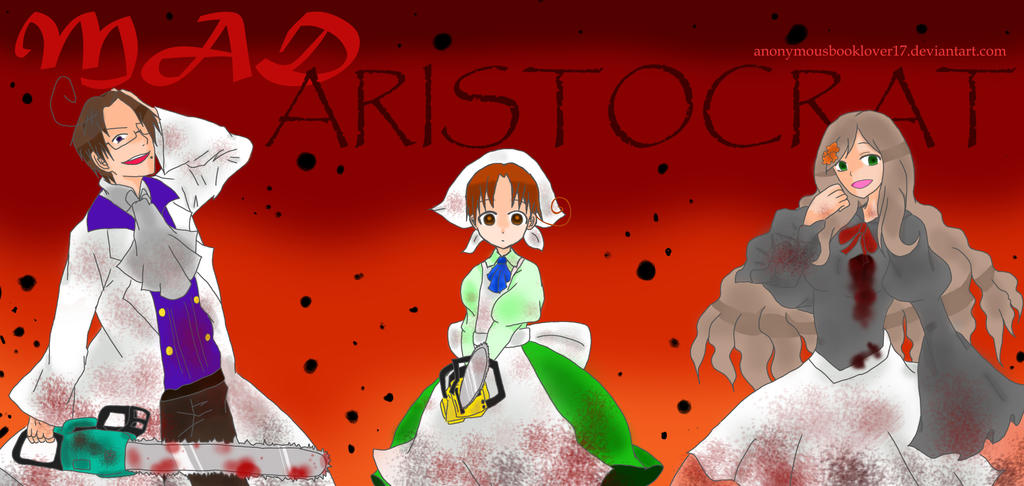 Mad Aristocrat (Mad Father) by JaxAugust