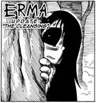Erma Update- The Cleansing