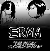 Erma Update- The Family Reunion Part 6 by OUTCASTComix