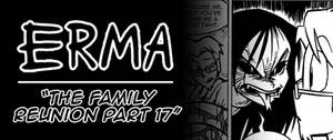 Erma Update- The Family Reunion Part 17 by OUTCASTComix