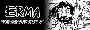 Erma Update- The Search Part 9