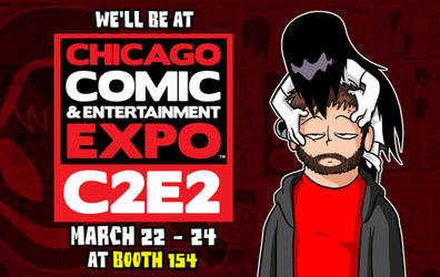 We'll Be At C2E2! by OUTCASTComix