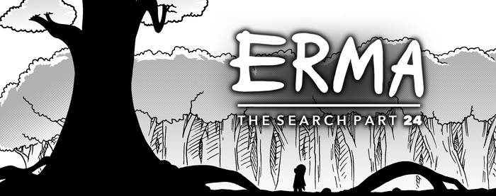 Erma Update- The Search Part 24 by OUTCASTComix