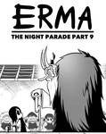 Erma Update- The Night Parade Part 9