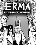 Erma Update- The Night Parade Part 11