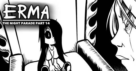 Erma Update- The Night Parade Part 14