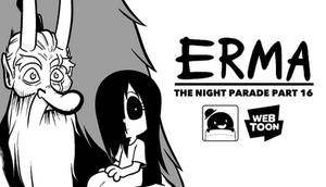 Erma Update- The Night Parade Part 16