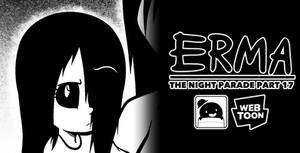 Erma Update- The Night Parade Part 17
