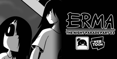Erma Update- The Night Parade Part 23